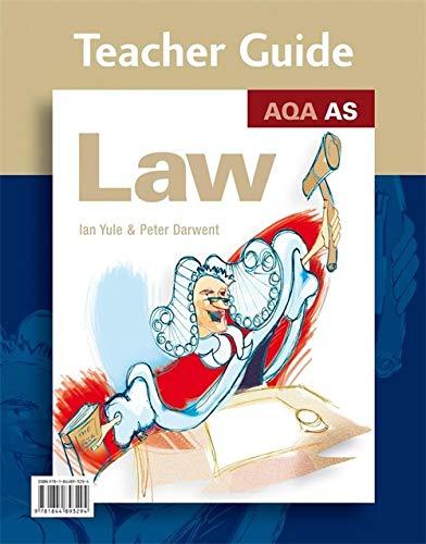 AQA AS Law Teacher Guide: Teachers Guide: Yule, Ian; Darwent, Peter