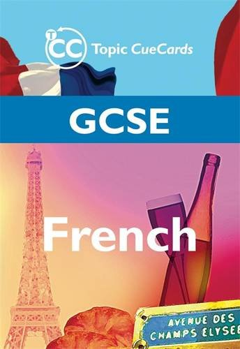 9781844893973: GCSE French Topic CueCards (Flash Revise Cards)