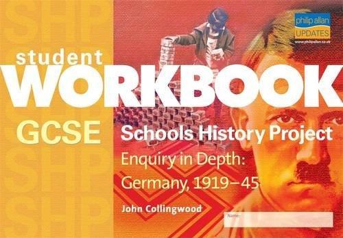 GCSE SHP: Enquiry in Depth - Germany 1919-1945 Workbook (Paperback): John Collingwood