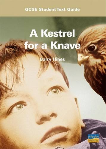 9781844896097: GCSE English Literature - Kestrel for a Knave Student Text Guide: Teacher Resource (Student Text Guides)
