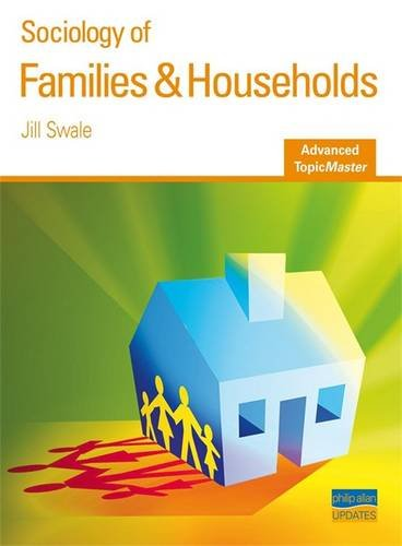 Families and Households Advanced Topic Master (Advanced: Swale, Jill
