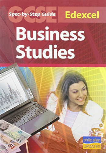 9781844896615: Edexcel GCSE Business Studies Spec by Step Guide