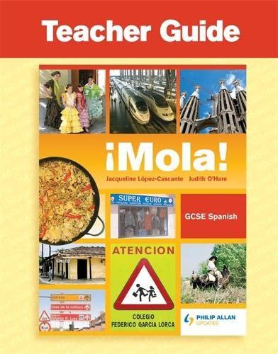 9781844897032: Mola! GCSE Spanish (English and Spanish Edition)