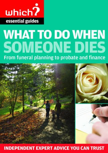 9781844900718: What to Do When Someone Dies 2009: From Funeral Planning to Probate and Finance