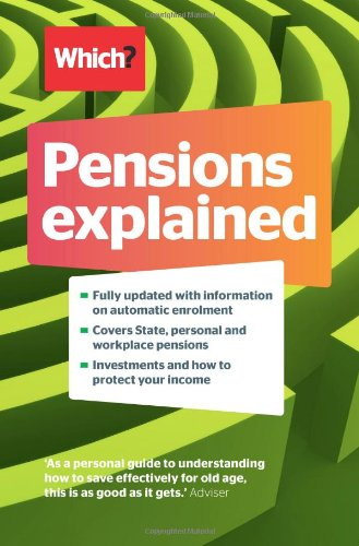 9781844901531: Pensions Explained: A Complete Guide to Saving for Your Retirement (