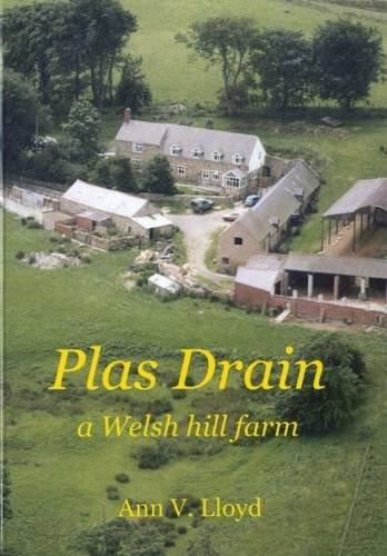 9781844940455: Plas Drain - A Welsh Hill Farm