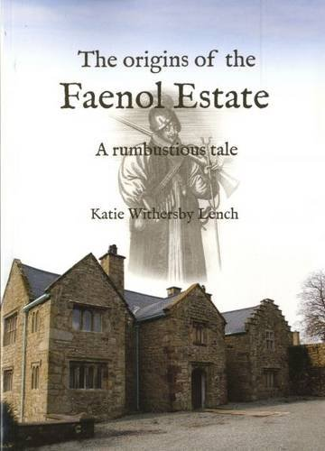 9781844940622: Origins of the Faenol Estate, The - A Rumbustious Tale