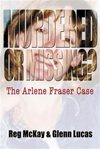 9781845020446: Murdered or Missing?: The Arlene Fraser Case