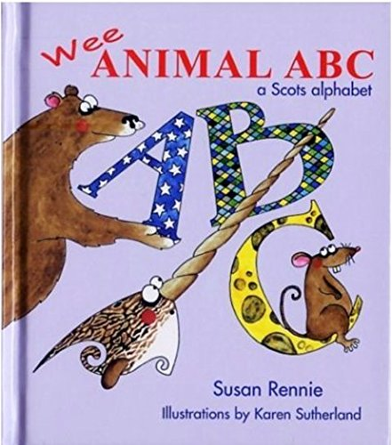 9781845020804: Animal ABC: A Wee Scots Alphabet (Itchy Coo)