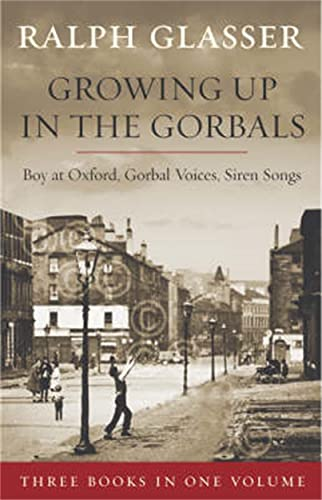 9781845020828: Growing Up in the Gorbals: The Ralph Glasser Omnibus