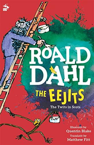 The Eejits (Itchy Coo): Roald Dahl