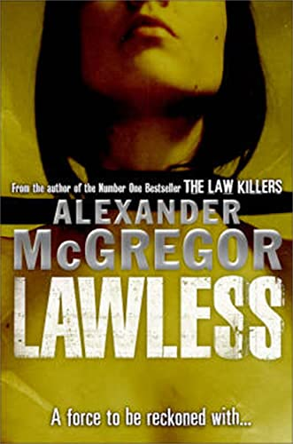 9781845021092: Lawless