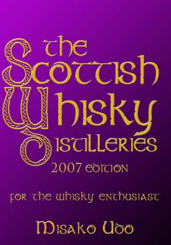 9781845021306: The Scottish Whisky Distilleries 2007: For the Whisky Enthusiast