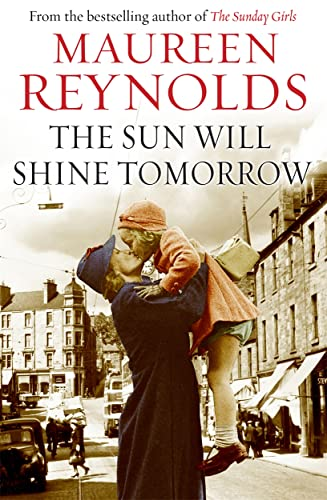 The Sun Will Shine Tomorrow: Maureen Reynolds