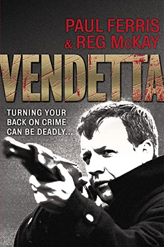 9781845021726: Vendetta: Turning Your Back on Crime Can be Deadly