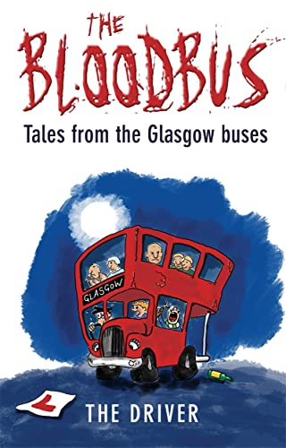 9781845021764: The Bloodbus: Tales from the Glasgow Night Bus