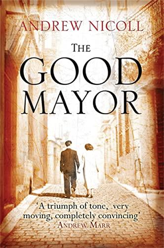 9781845021924: The Good Mayor