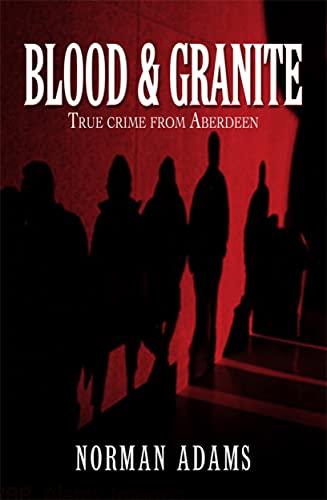 9781845022082: Blood and Granite