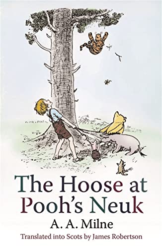 The Hoose at Pooh's Neuk: A.A. Milne; E.H.