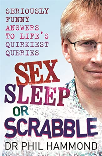 9781845023027: Sex, Sleep or Scrabble?: Seriously Funny Answers to Life's Quirkiest Queries
