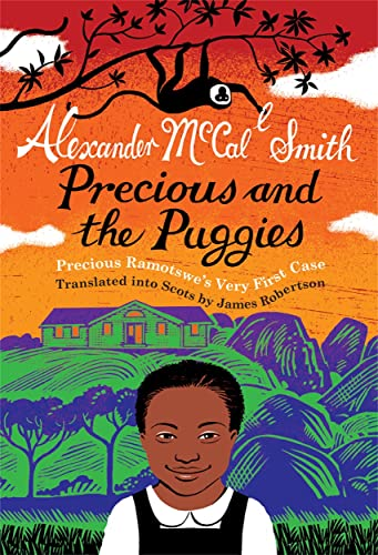 Precious and the Puggies: Precious Ramotswe's Very: Smith, Alexander McCall