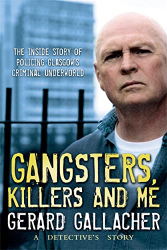 Gangsters, Killers and Me: Gerard Gallacher