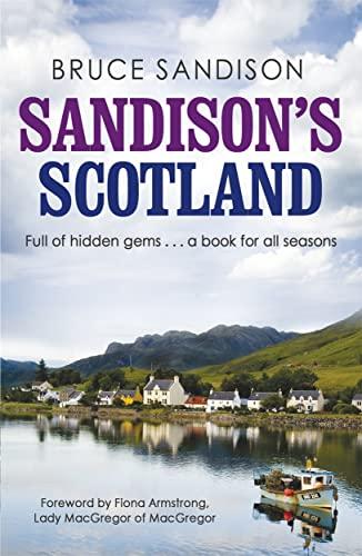 Sandison's Scotland: Bruce Sandison
