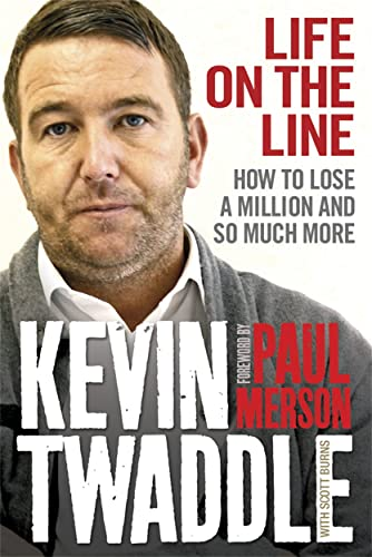 9781845024666: Life On The Line: How to Lose a Million and So Much