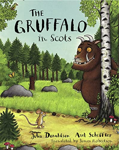The Gruffalo in Scots (9781845025038) by Julia Donaldson