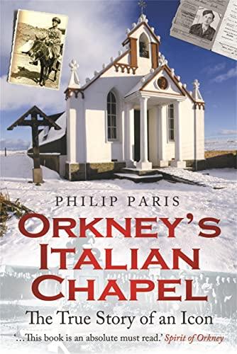 9781845025298: Orkney's Italian Chapel