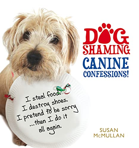 9781845026516: Dog Shaming: Canine Confessions
