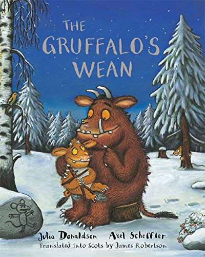 The Gruffalo's Wean: Donaldson, Julia; Robertson, James