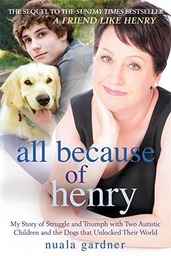 All Because of Henry: Gardner, Nuala
