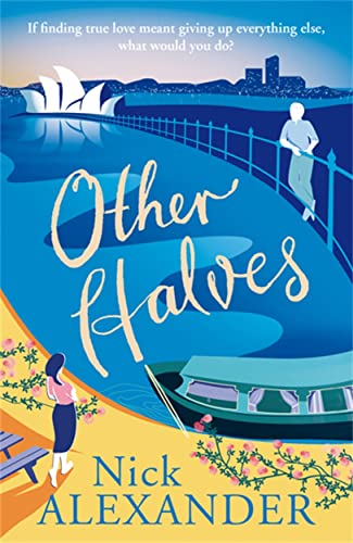 Other Halves (Hannah series Book 2): Nick Alexander