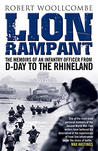 Lion Rampant: The Memoirs of an Infantry: Robert Woollcombe