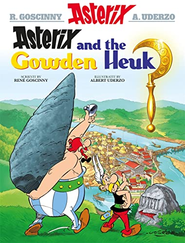 9781845028886: Asterix and the Gowden Heuk (Scots) (Asterix Scots Language Edition)
