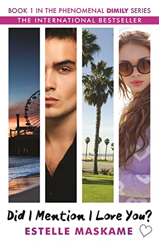 9781845029845: Did I Mention I Love You? Book 1 in the Dimily Trilogy