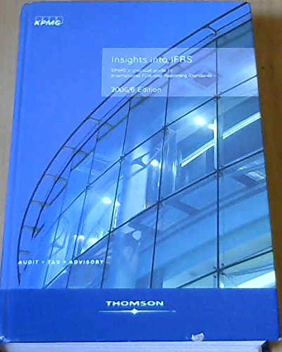 9781845040253: Insight into IFRS: KPMG's Practical Guide to International Financial Reporting Standards