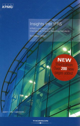 Insights into IFRS: KPMG's Practical Guide to International Financial Reporting Standards