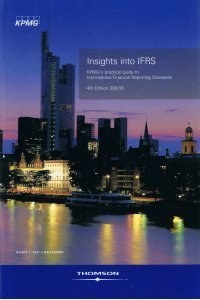 9781845040321: Insights into IFRS: KPMG's Practical Guide to International Financial Reporting Standards