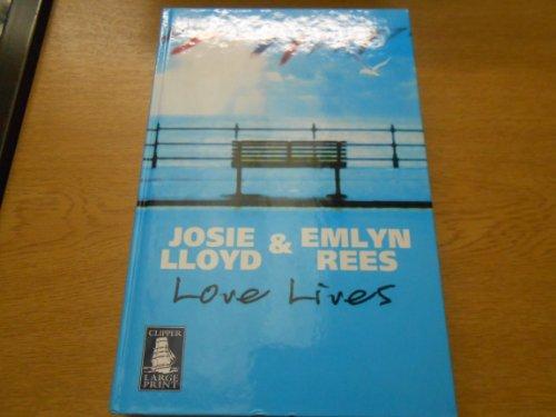 9781845056513: Love Lives [LARGE PRINT]