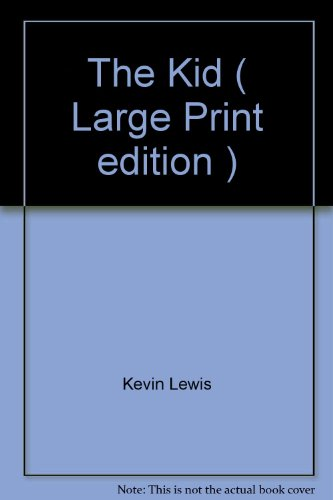 9781845056520: The Kid ( Large Print edition )