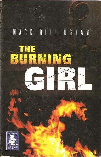 9781845056957: THE BURNING GIRL - Large Print