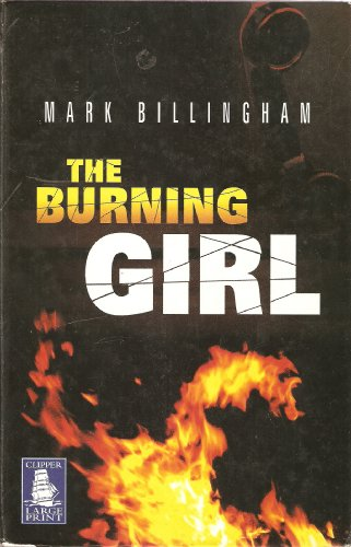 9781845056957: THE BURNING GIRL - LARGE PRINT