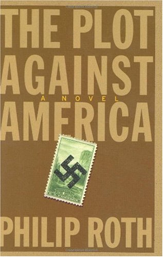 9781845057442: The Plot Against America: A Novel