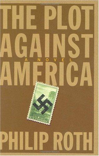 9781845057442: The Plot Against America