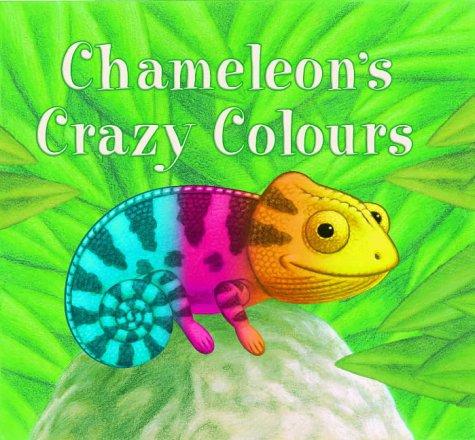 9781845060145: Chameleon's Crazy Colours