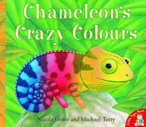 9781845060152: Chameleon's Crazy Colours