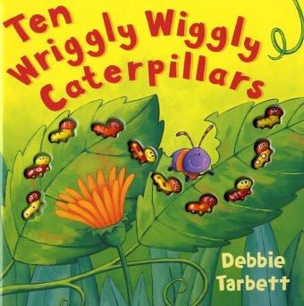 9781845060275: Ten Wriggly Wiggly Caterpillars