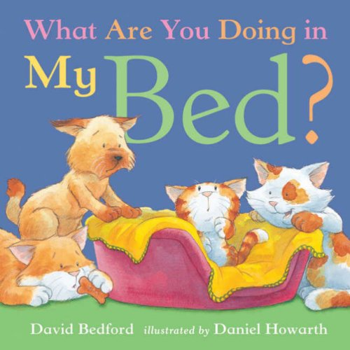 9781845060800: What Are You Doing in My Bed? (Little Tiger Mini Hardbacks)